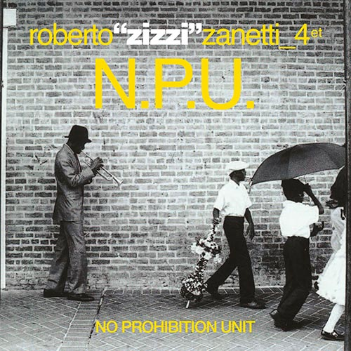 Roberto Zanetti - No Prohibition Unit